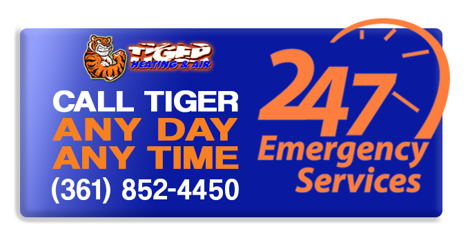 Call Tiger Heating & Air for 24/7 emergency repair in Corpus Christi, TX